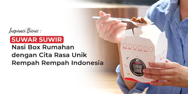 Inspirasi Bisnis: Suwar Suwir, Nasi Box Rumahan dengan Cita Rasa Unik Rempah-rempah Indonesia