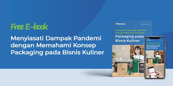 [E-book GRATIS] Menyiasati Dampak Pandemi dengan Memahami Konsep Packaging pada Bisnis Kuliner